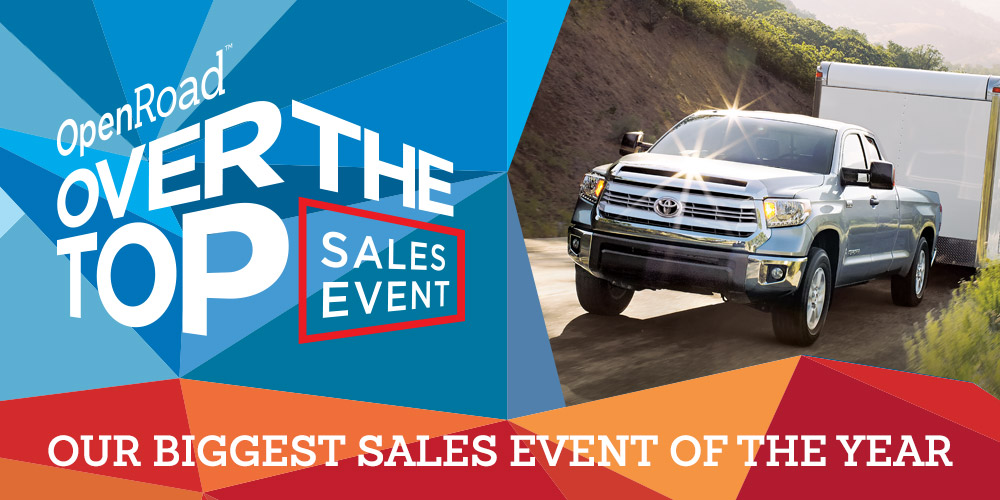 OpenRoad Over the Top Sales Event